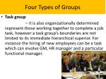 four types of groups1