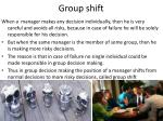 group shift