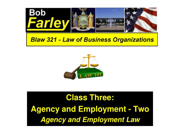 class three agency and employment two agency and employment law n.