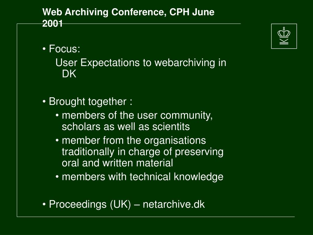 Web Archiving Conference, CPH June 2001