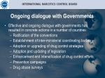ongoing dialogue with governments