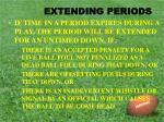 extending periods