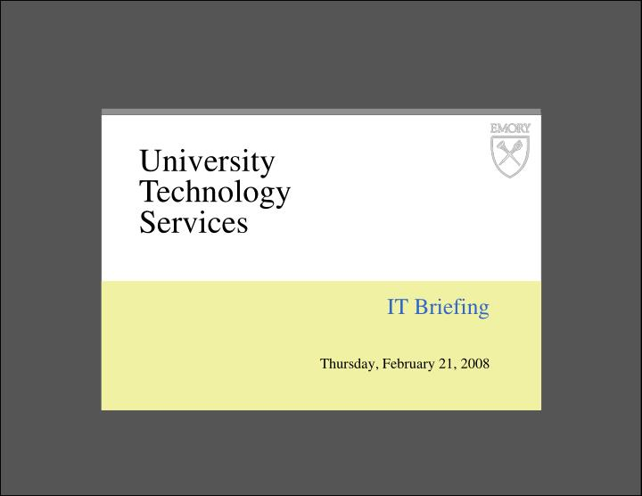 it briefing thursday february 21 2008 n.