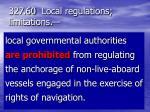 327 60 local regulations limitations2