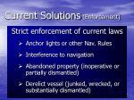current solutions enforcement1