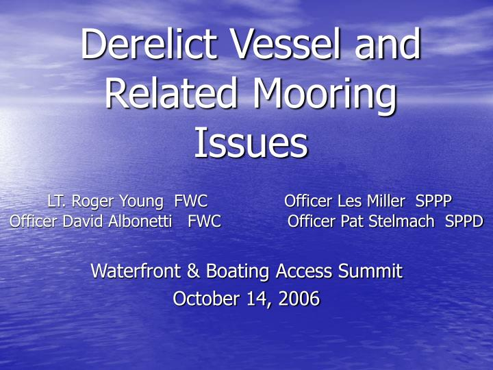 derelict vessel and related mooring issues n.