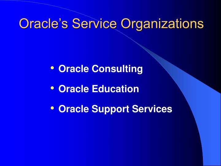 Oracle's Service Organizations