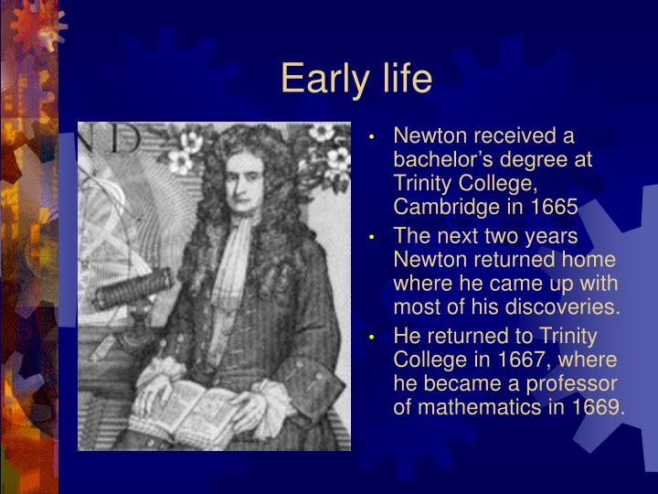 the life and career of sir isaac newton Biography sir isaac newton sir issac newton (1643- 1726) was an english mathematician, physicist and scientist he is widely regarded as one of the most influential scientists of all time, developing new laws.