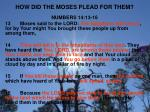 how did the moses plead for them