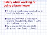 safety while working or using a lawnmower8