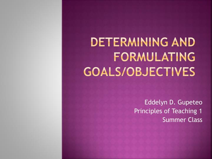determining and formulating goals objectives n.