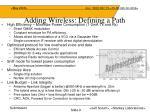 adding wireless defining a path