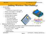 adding wireless the challenge