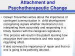 attachment and psychotherapeutic change1