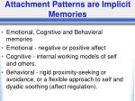 attachment patterns are implicit memories