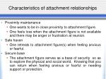 characteristics of attachment relationships