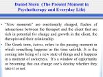 daniel stern the present moment in psychotherapy and everyday life1