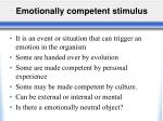 emotionally competent stimulus