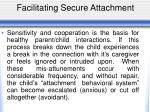 facilitating secure attachment
