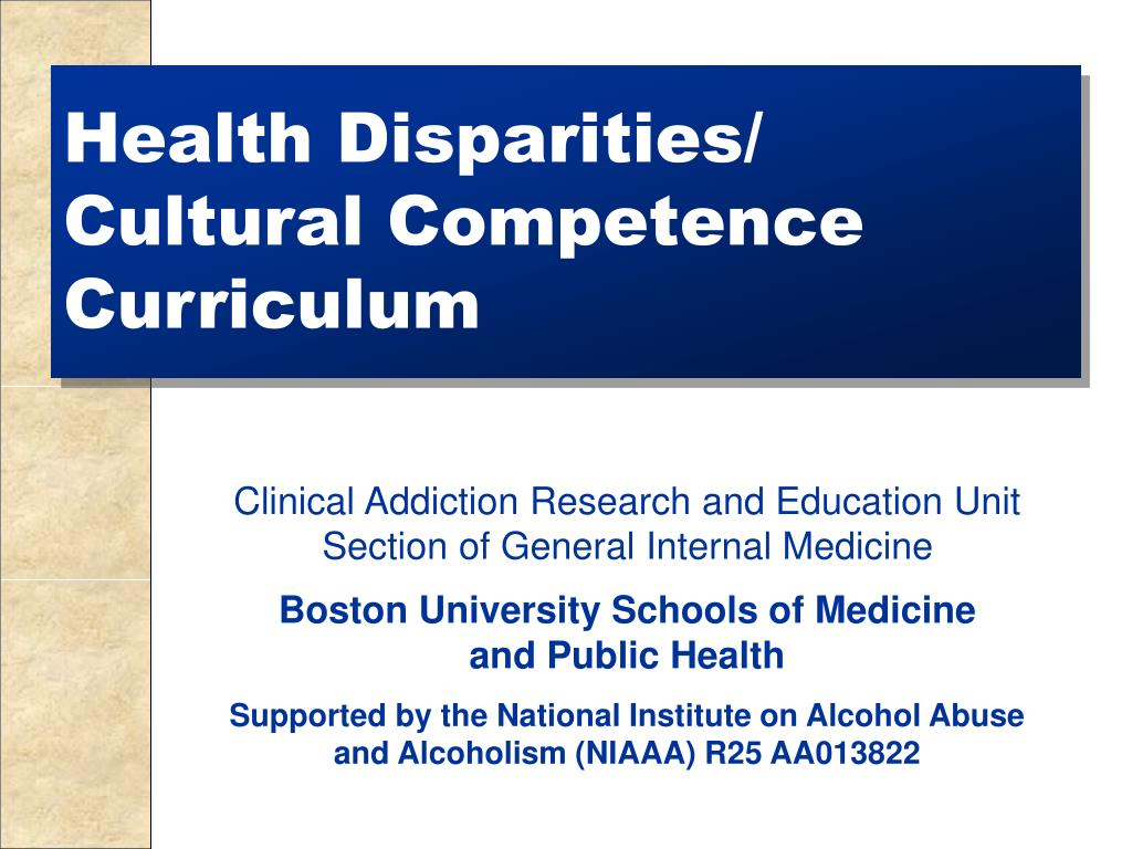 ppt - health disparities   cultural competence curriculum powerpoint presentation