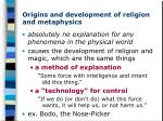 origins and development of religion and metaphysics