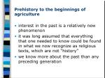 prehistory to the beginnings of agriculture