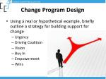 change program design