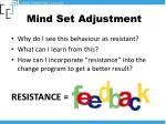 mind set adjustment