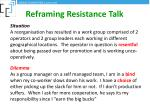 reframing resistance talk