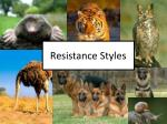 resistance styles