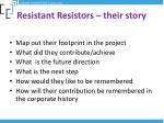 resistant resistors their story