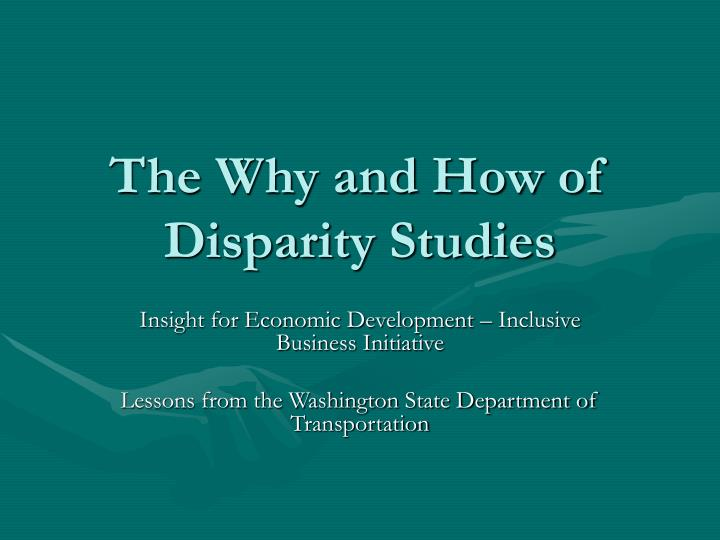 the why and how of disparity studies n.