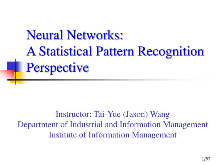 neural networks a statistical pattern recognition perspective n.