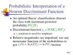 probabilistic interpretation of a neuron discriminant function1