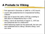 a prelude to viking