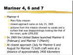 mariner 4 6 and 7