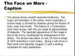 the face on mars caption