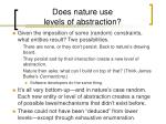 does nature use levels of abstraction