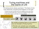 turing machines and the game of life