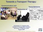 towards a transport therapy
