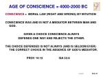 age of conscience 4000 2000 bc1
