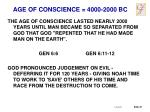 age of conscience 4000 2000 bc2
