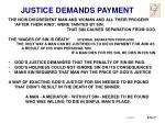 justice demands payment