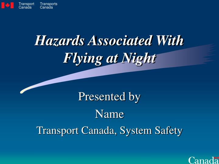 hazards associated with flying at night n.