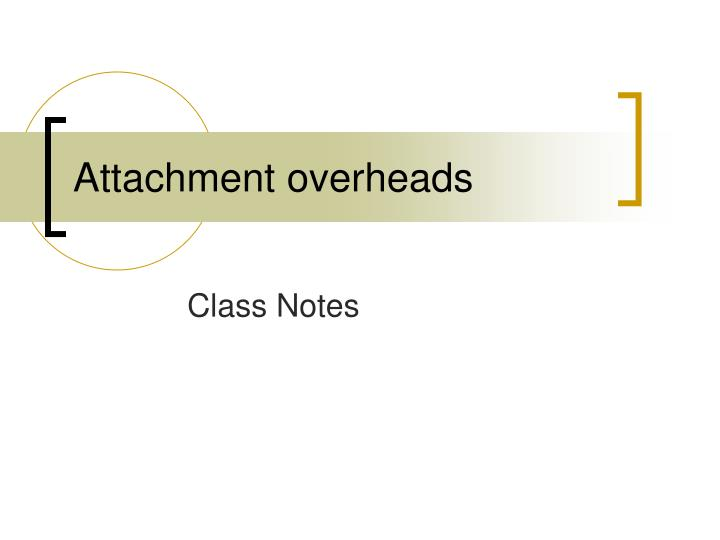 attachment overheads n.