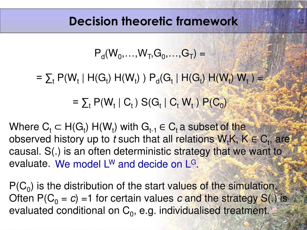 Decision theoretic framework