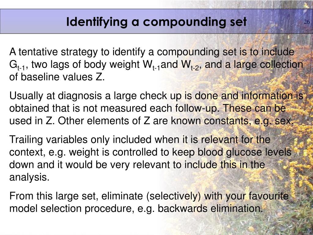 Identifying a compounding set