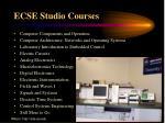 ecse studio courses