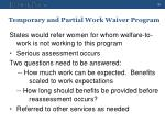 temporary and partial work waiver program1