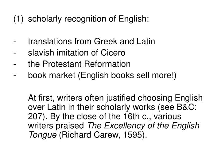 scholarly recognition of English: